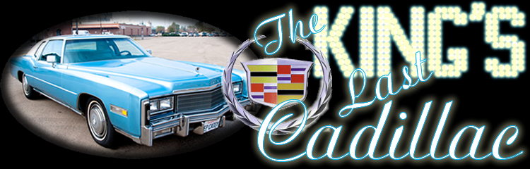The King's Last Cadillac